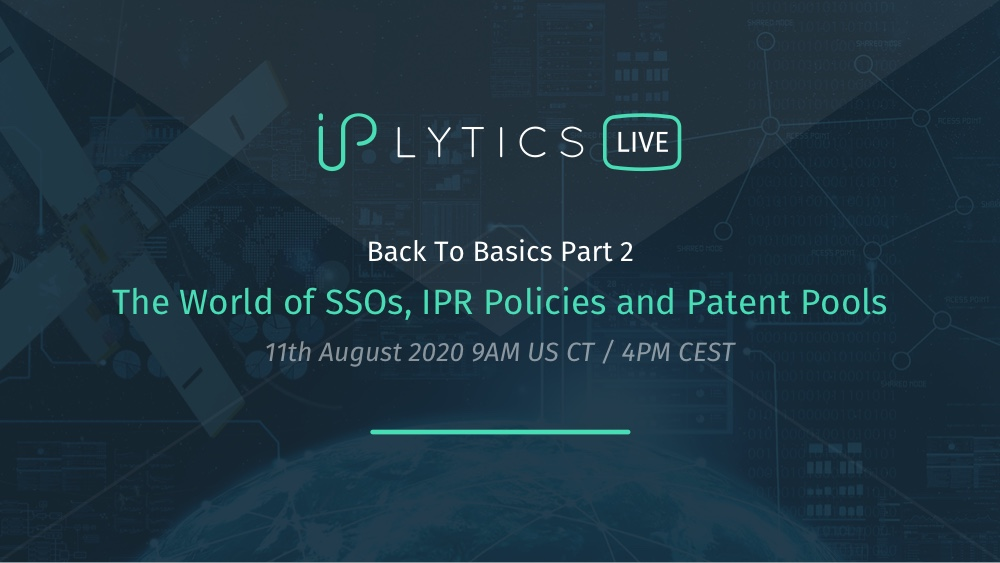 Video Recording and Presentation Slides IPlytics Webinar Series: SSOs, IPR Policies, Patent Pools and SEP Licensing