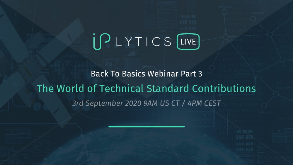Video Recording and Presentation Slides IPlytics Webinar Series: The World of Technical Standard Contributions