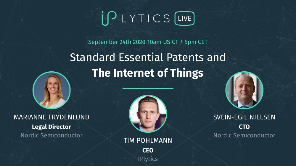 Video Recording and Presentation Slides from Webinar: Standard Essential Patents and The Internet of Things